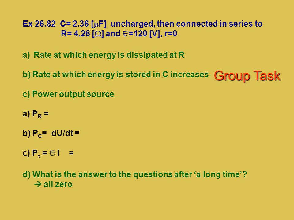 Ex 26.82 C= 2.36 [mF] uncharged, then connected in series to
